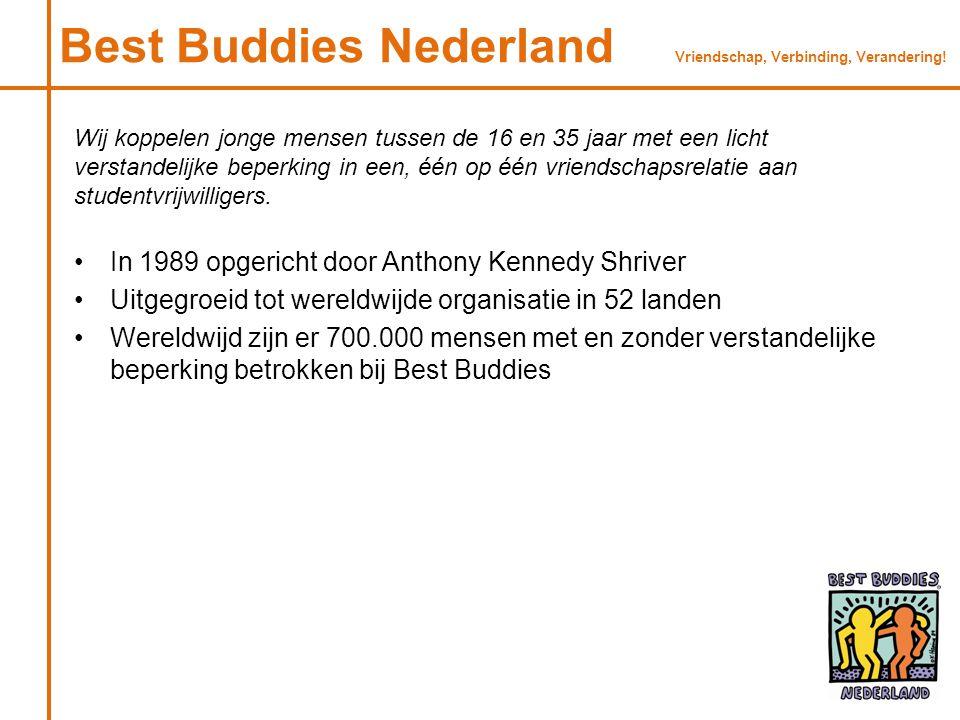 Best Buddies Nederland Vriendschap, Verbinding, Verandering!