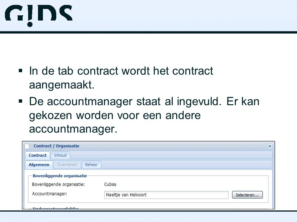 In de tab contract wordt het contract aangemaakt.