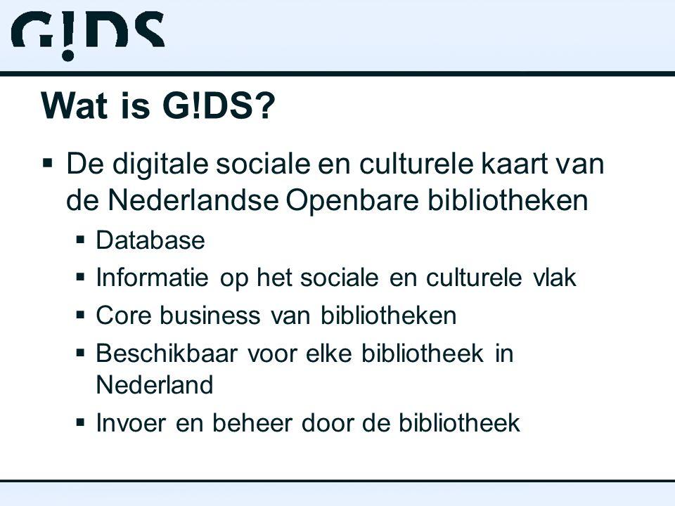 Wat is G!DS De digitale sociale en culturele kaart van de Nederlandse Openbare bibliotheken. Database.