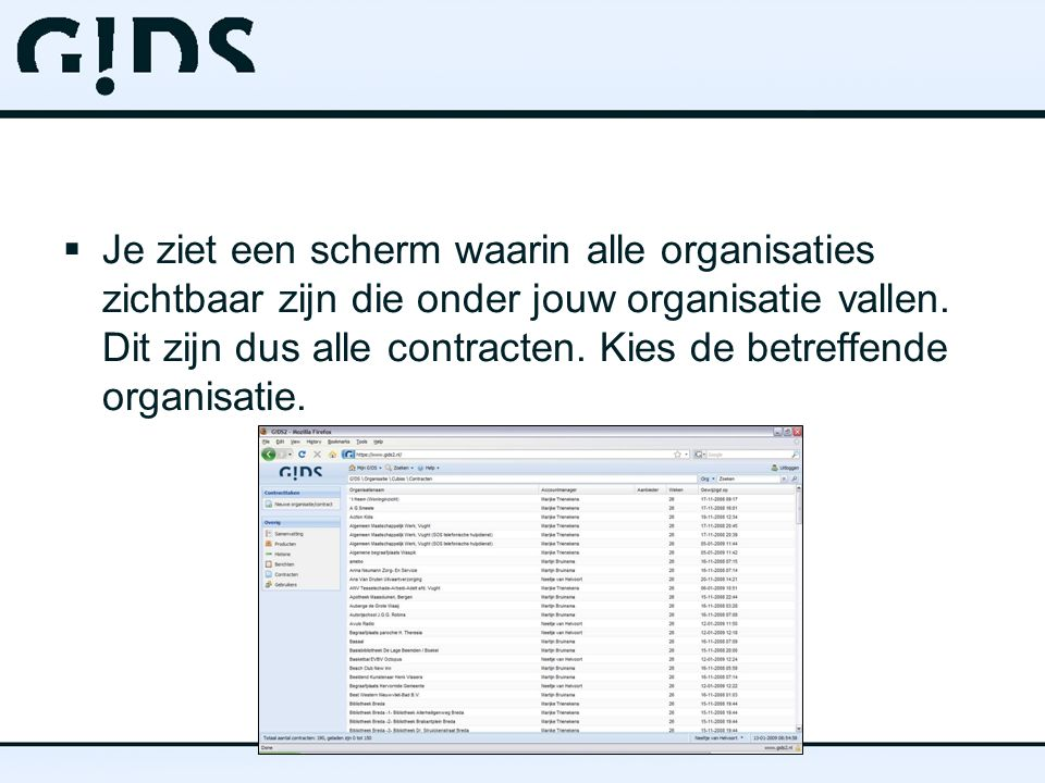 Je ziet een scherm waarin alle organisaties zichtbaar zijn die onder jouw organisatie vallen.