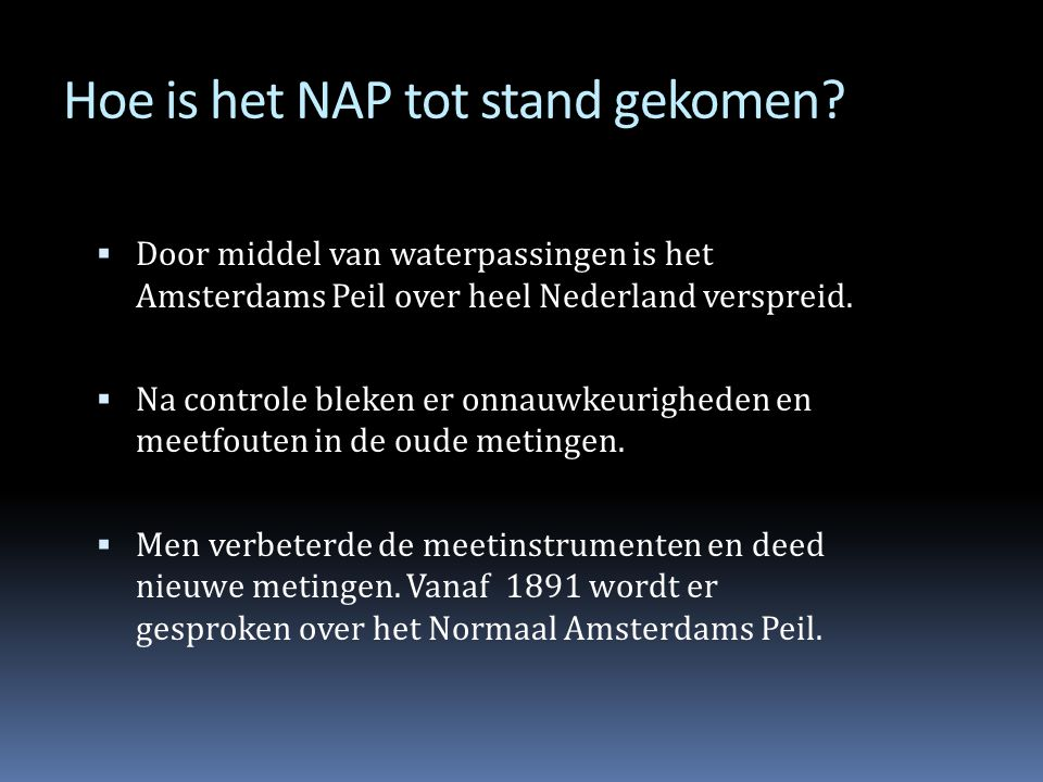Hoe is het NAP tot stand gekomen