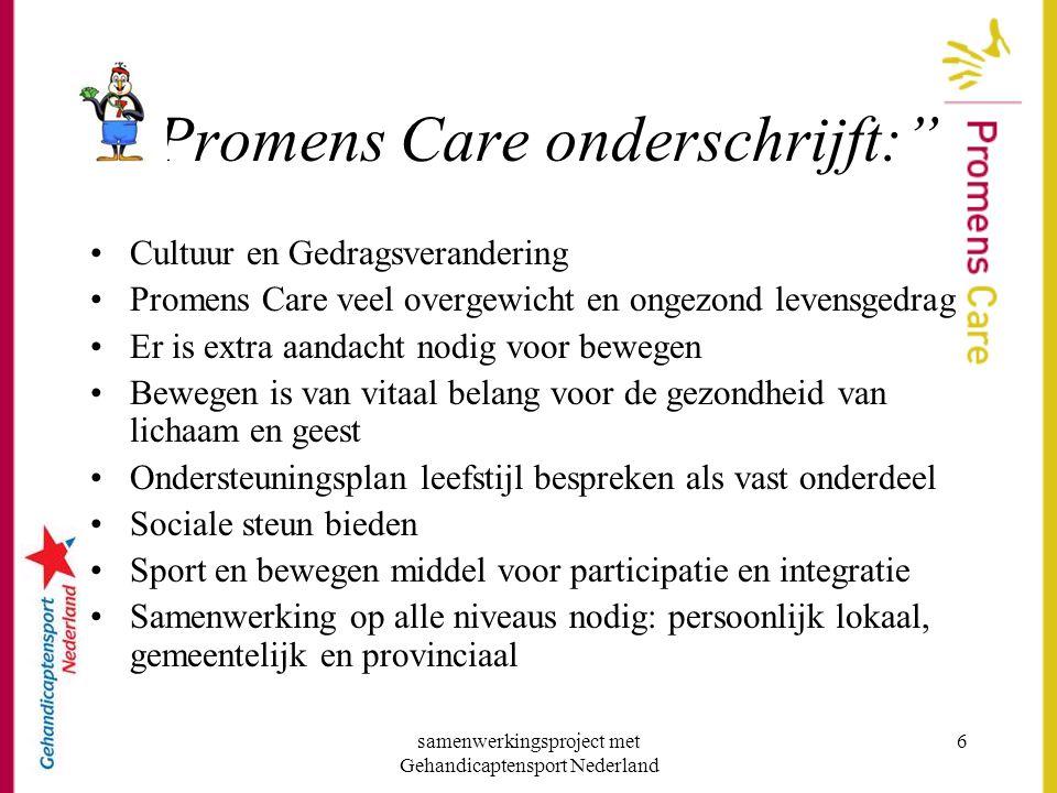 Promens Care onderschrijft: