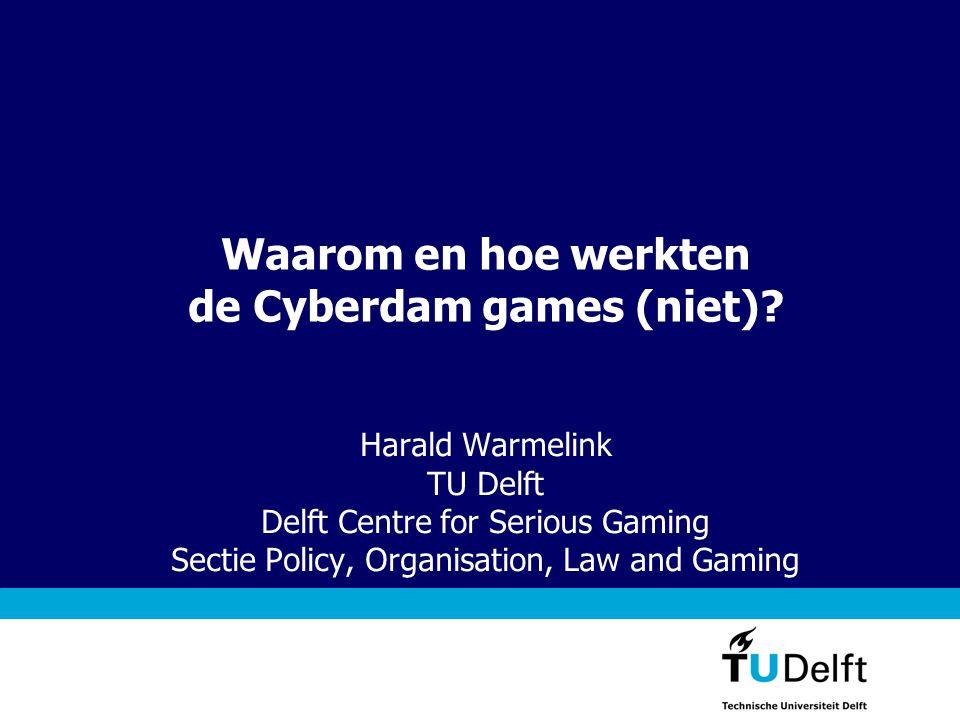 Waarom en hoe werkten de Cyberdam games (niet)