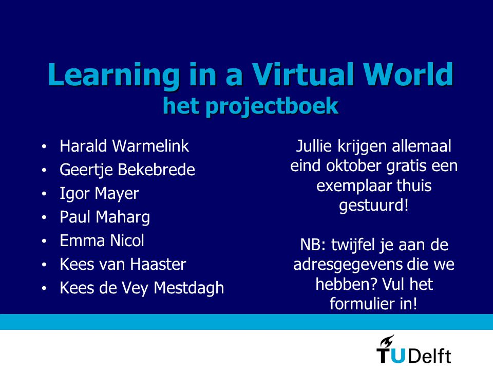 Learning in a Virtual World het projectboek