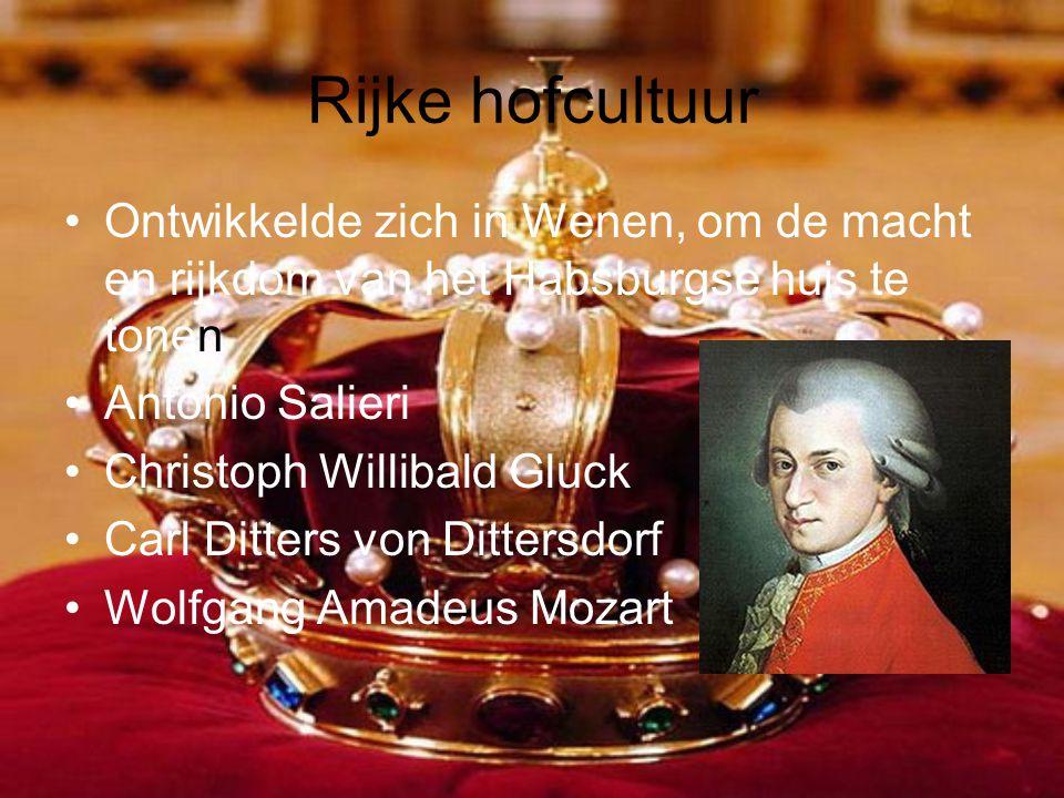 Rijke hofcultuur Ontwikkelde zich in Wenen, om de macht en rijkdom van het Habsburgse huis te tonen.