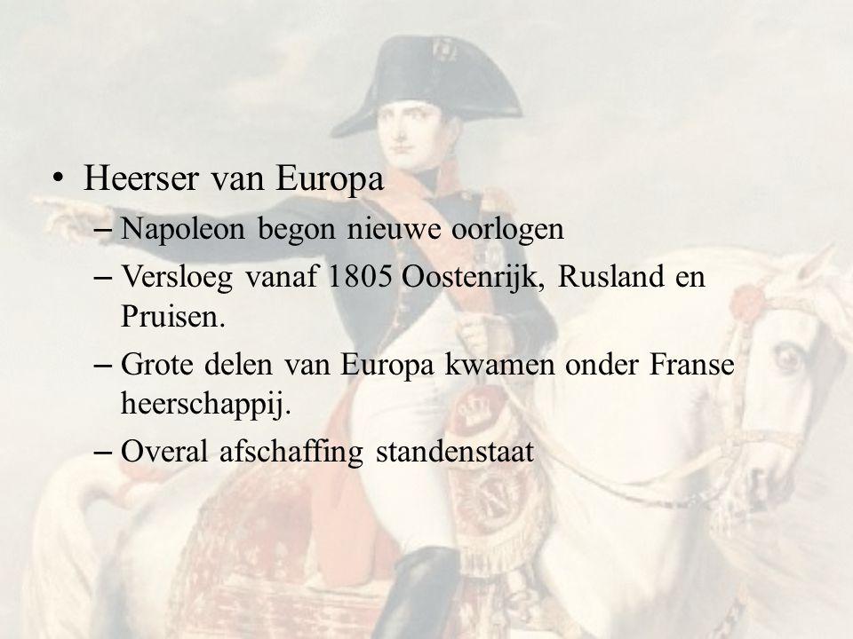 Heerser van Europa Napoleon begon nieuwe oorlogen