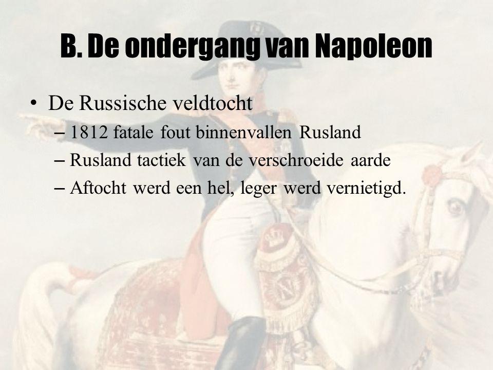 B. De ondergang van Napoleon