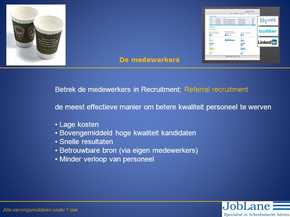 Betrek de medewerkers in Recruitment: Referral recruitment