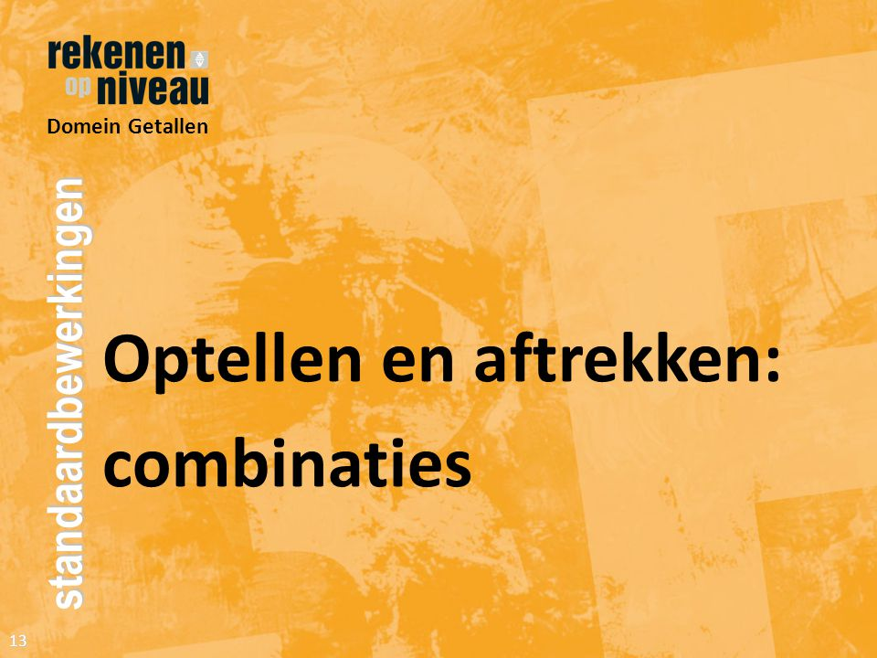 Optellen en aftrekken: combinaties