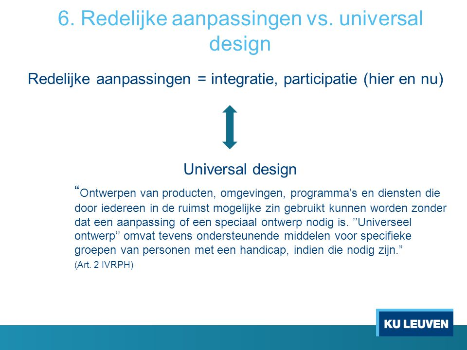 6. Redelijke aanpassingen vs. universal design
