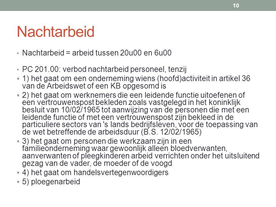 Nachtarbeid Nachtarbeid = arbeid tussen 20u00 en 6u00