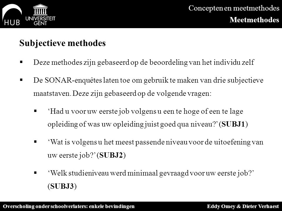 Subjectieve methodes Concepten en meetmethodes Meetmethodes