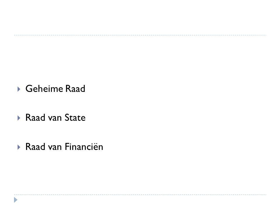 Geheime Raad Raad van State Raad van Financiën