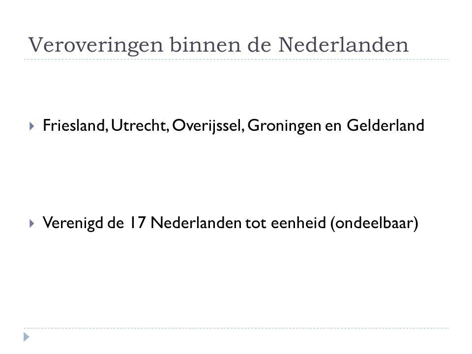 Veroveringen binnen de Nederlanden