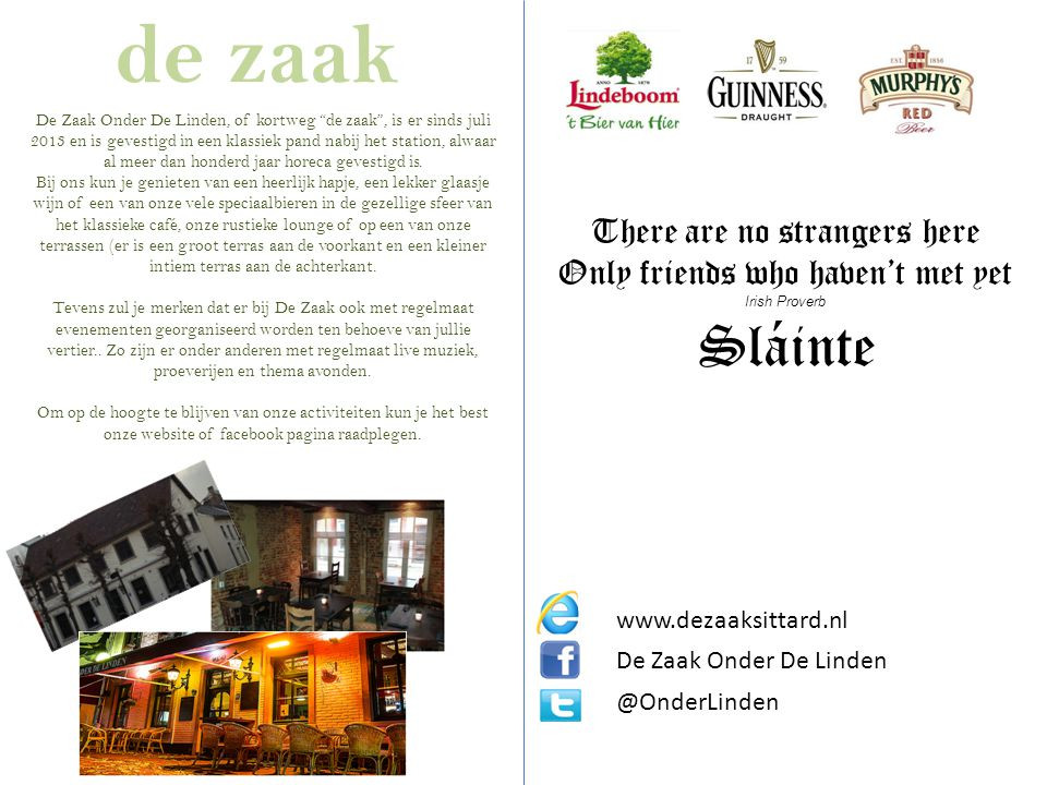 de zaak Sláinte There are no strangers here