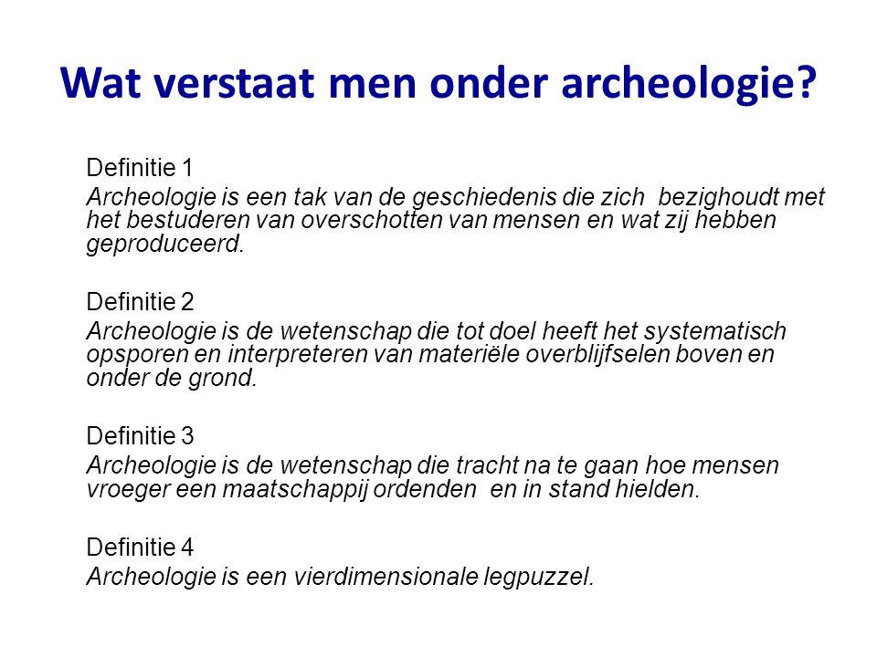 Wat verstaat men onder archeologie