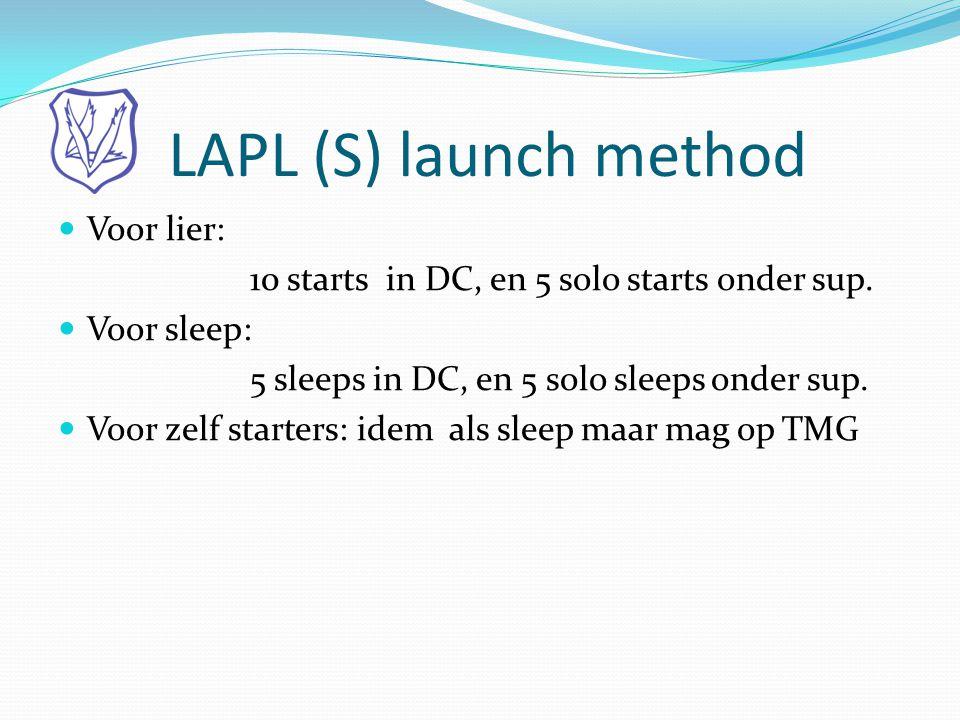 LAPL (S) launch method Voor lier: