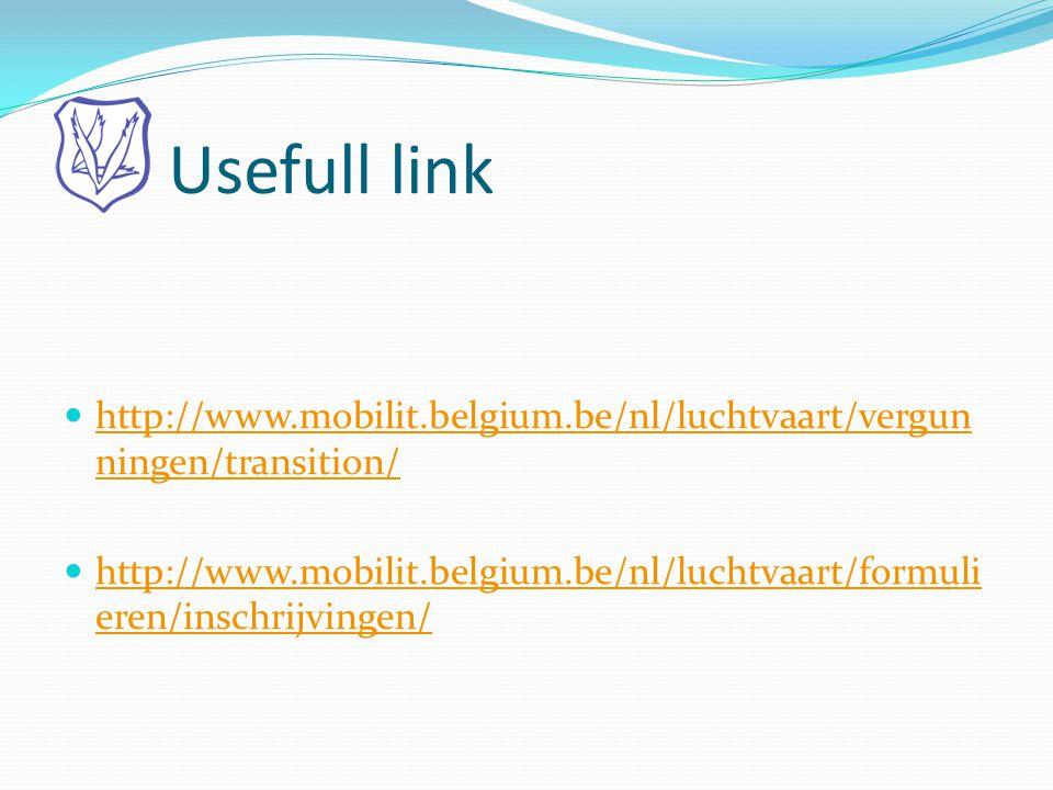 Usefull link http://www.mobilit.belgium.be/nl/luchtvaart/vergunningen/transition/