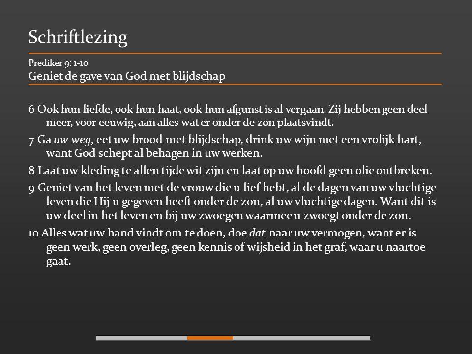 Schriftlezing Geniet de gave van God met blijdschap