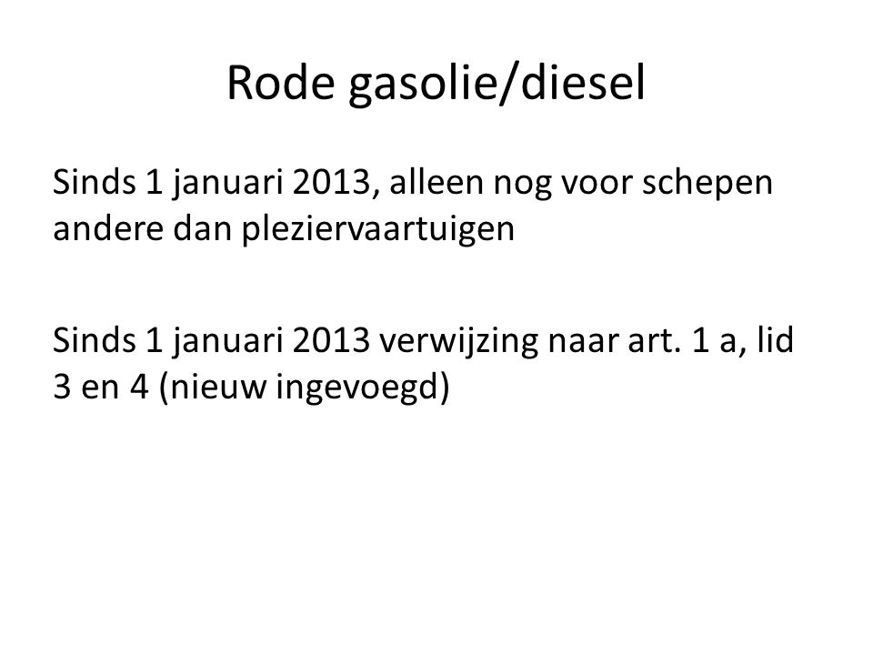 Rode gasolie/diesel