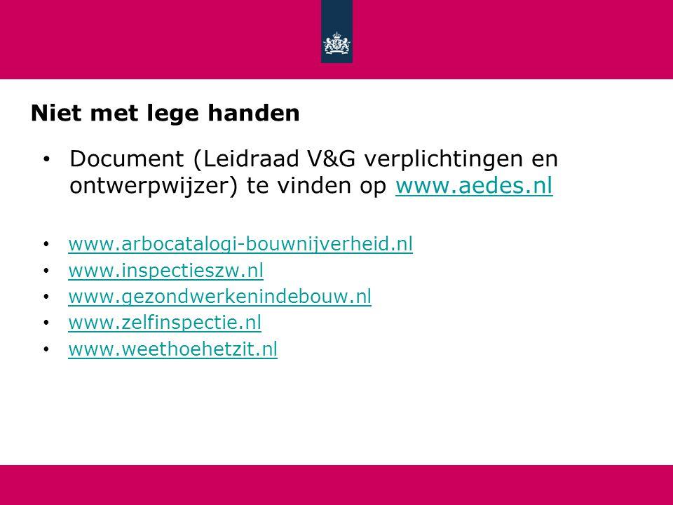 Niet met lege handen Document (Leidraad V&G verplichtingen en ontwerpwijzer) te vinden op www.aedes.nl.