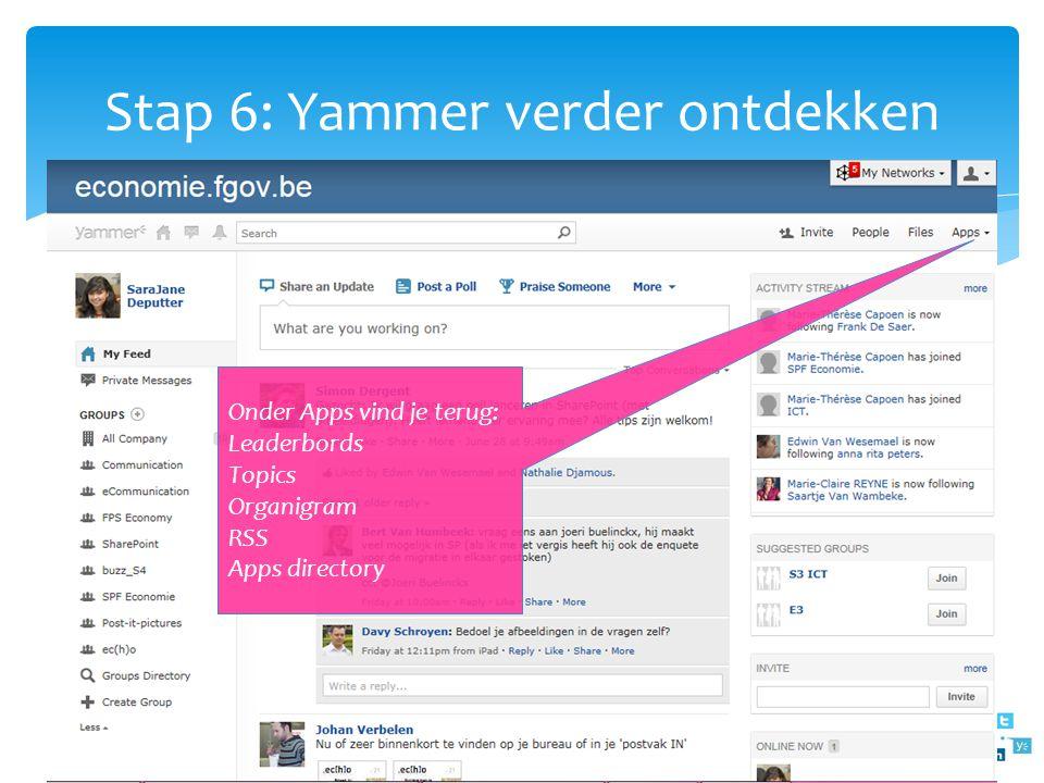 Stap 6: Yammer verder ontdekken