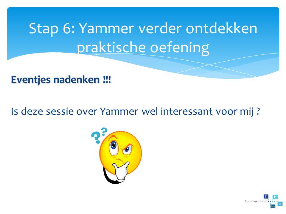 Stap 6: Yammer verder ontdekken praktische oefening