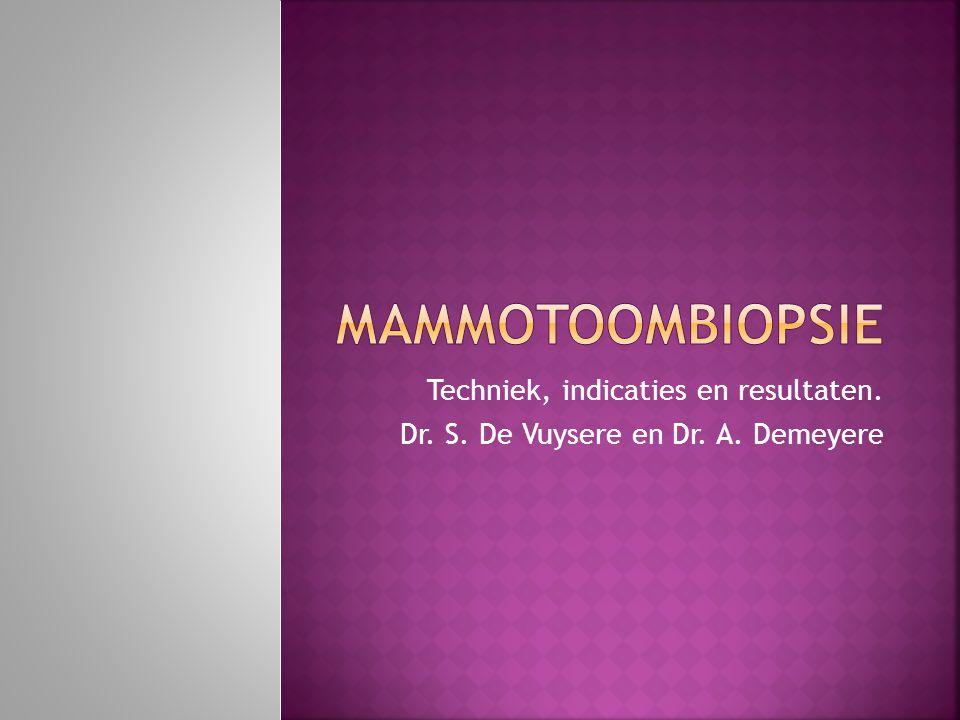 mammotoombiopsie Techniek, indicaties en resultaten.