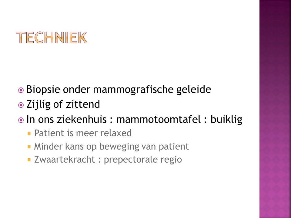 techniek Biopsie onder mammografische geleide Zijlig of zittend
