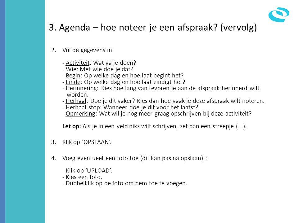3. Agenda – hoe noteer je een afspraak (vervolg)