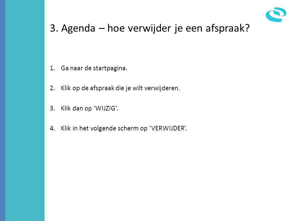 3. Agenda – hoe verwijder je een afspraak
