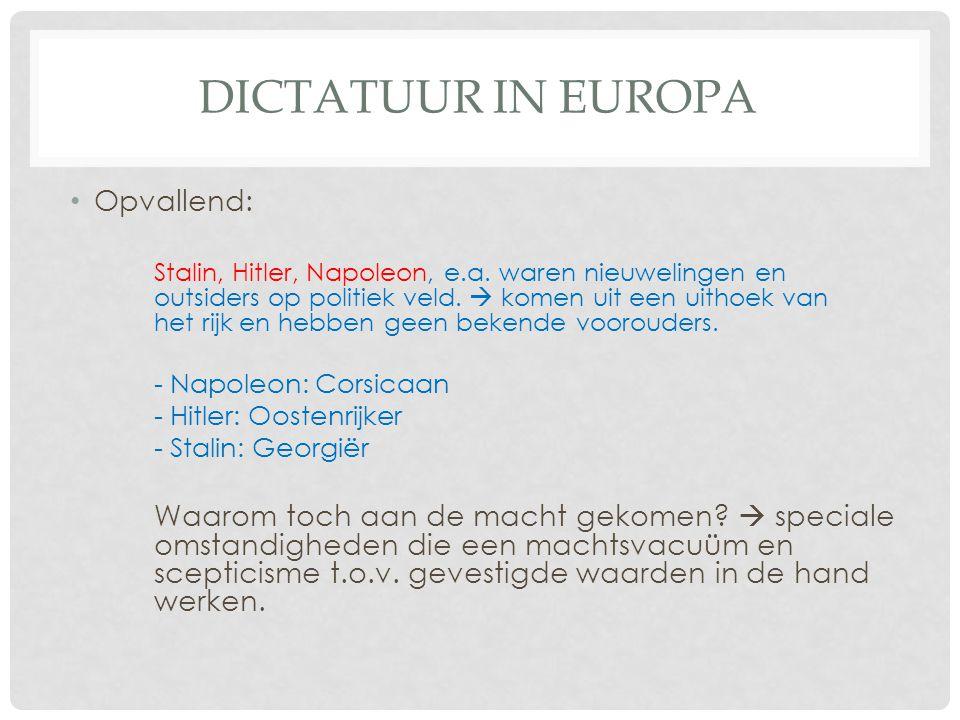 Dictatuur in europa Opvallend: