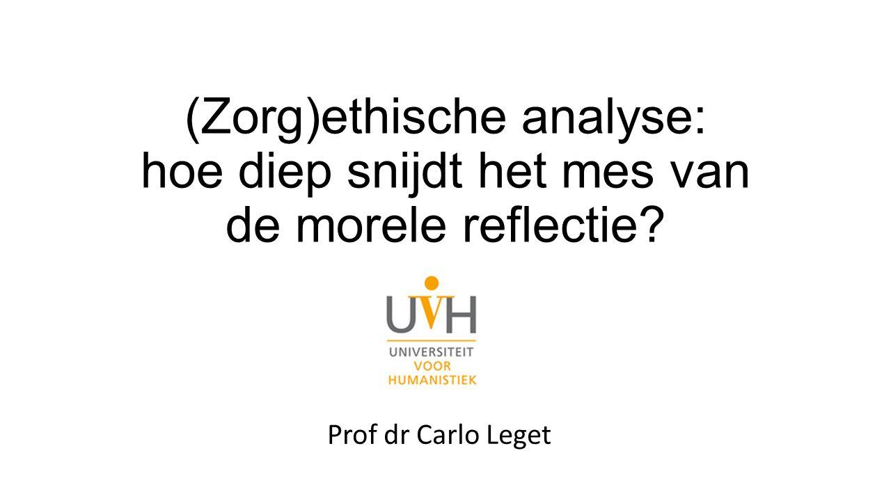 (Zorg)ethische analyse: hoe diep snijdt het mes van de morele reflectie