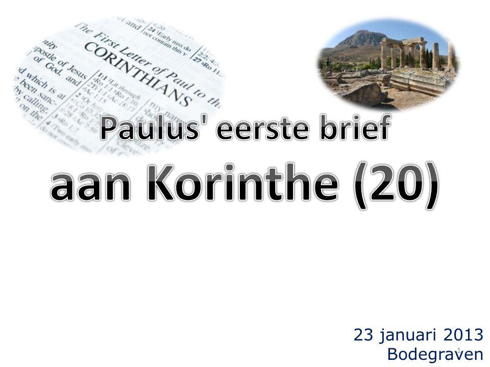 Paulus eerste brief aan Korinthe (20) 23 januari 2013 Bodegraven