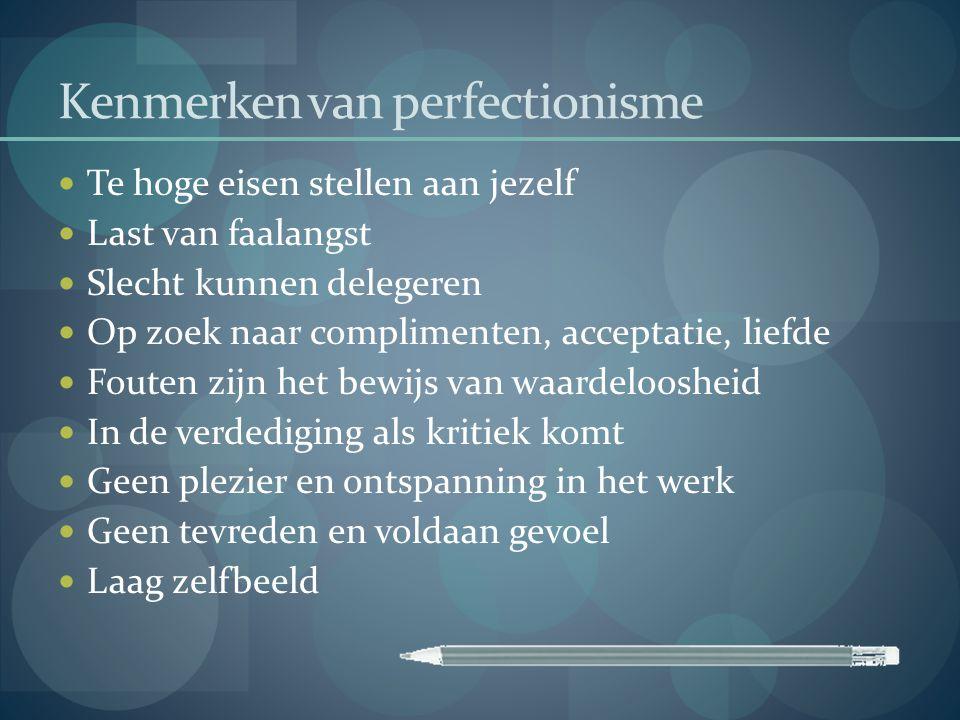 Kenmerken van perfectionisme