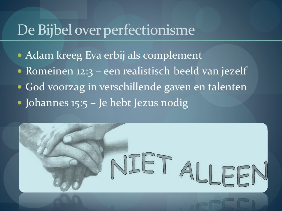 De Bijbel over perfectionisme