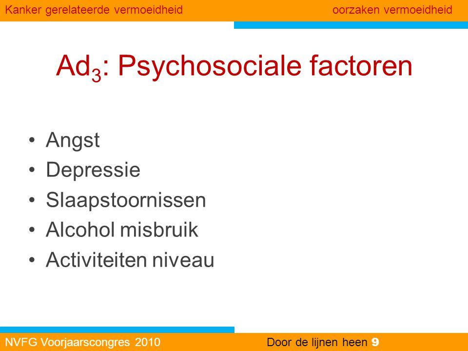 Ad3: Psychosociale factoren