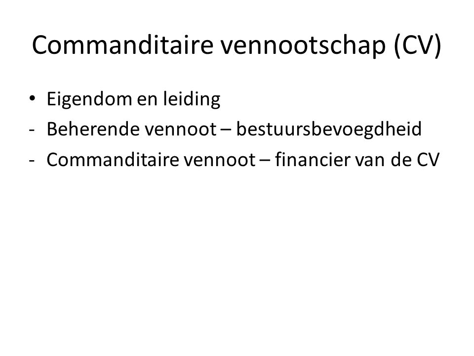 Commanditaire vennootschap (CV)