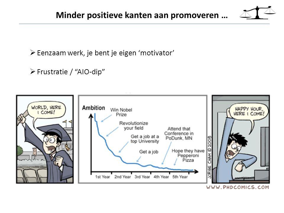 Minder positieve kanten aan promoveren …