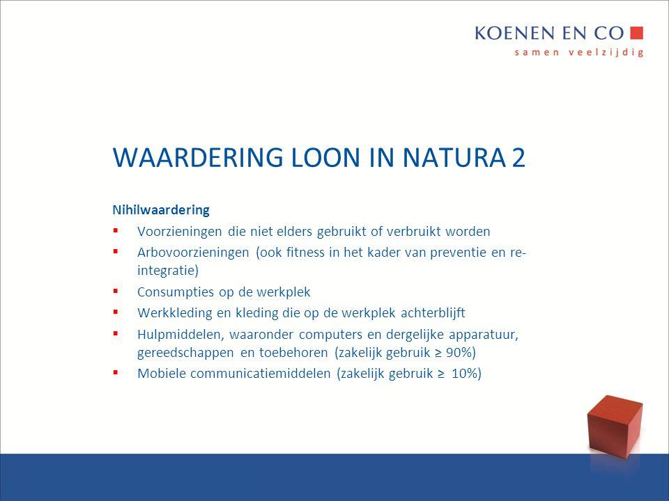 WAARDERING LOON IN NATURA 2