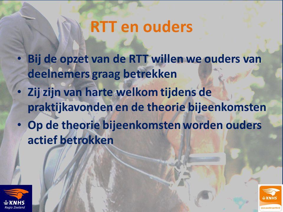 RTT en ouders Bij de opzet van de RTT willen we ouders van deelnemers graag betrekken.