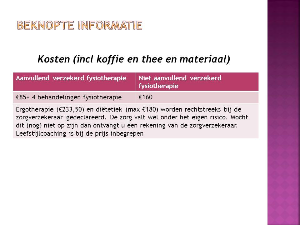 Kosten (incl koffie en thee en materiaal)