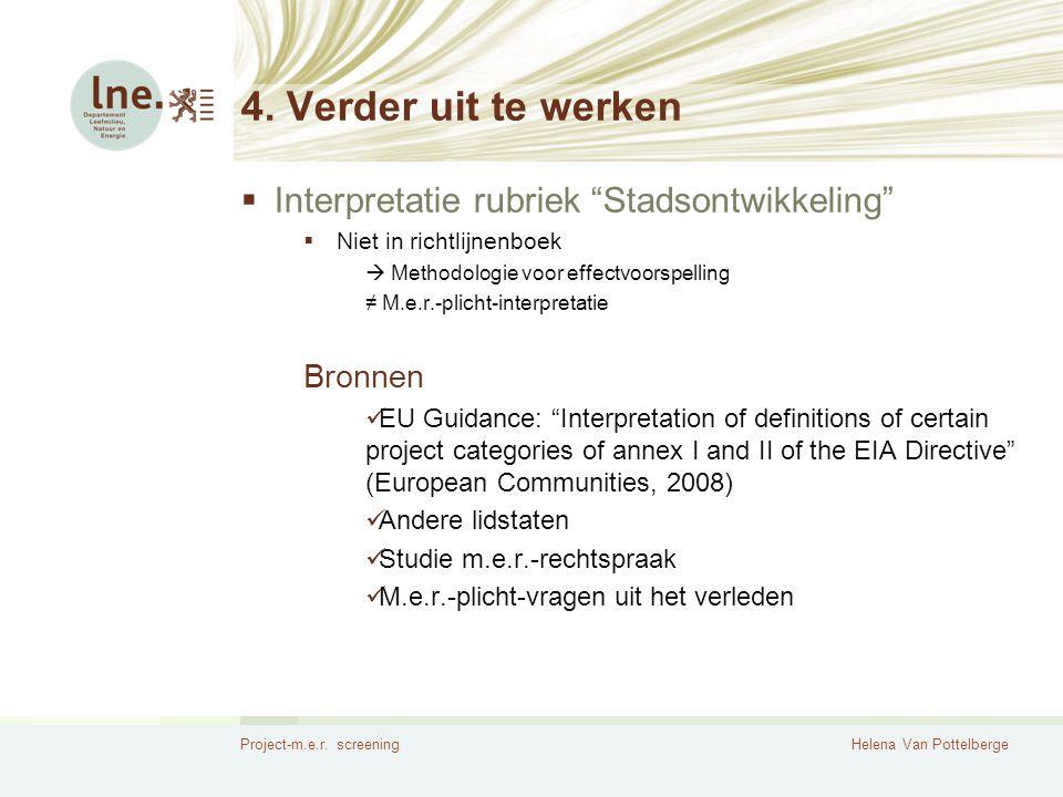 4. Verder uit te werken Interpretatie rubriek Stadsontwikkeling