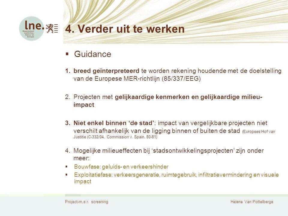 4. Verder uit te werken Guidance