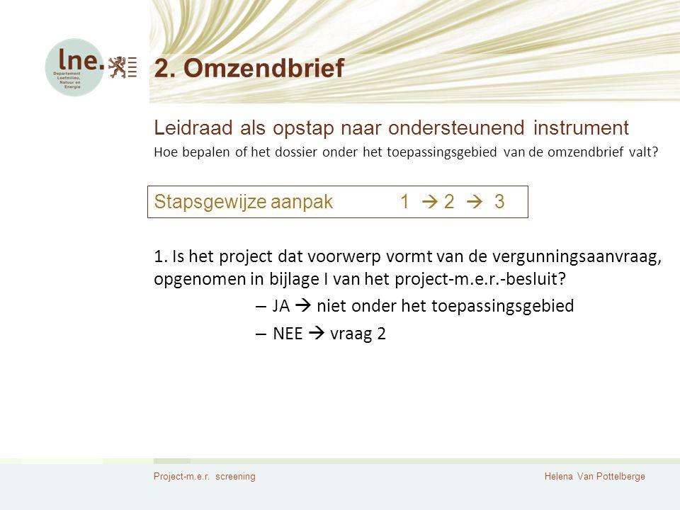 2. Omzendbrief Leidraad als opstap naar ondersteunend instrument