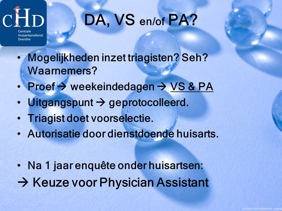 DA, VS en/of PA  Keuze voor Physician Assistant