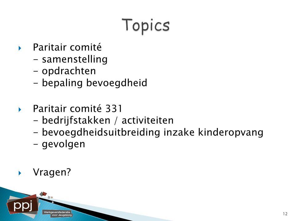 Topics Paritair comité - samenstelling - opdrachten - bepaling bevoegdheid.