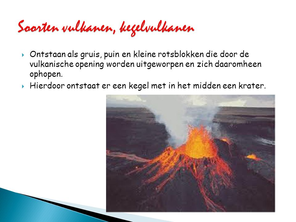 Soorten vulkanen, kegelvulkanen