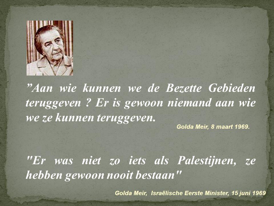 Er was niet zo iets als Palestijnen, ze hebben gewoon nooit bestaan