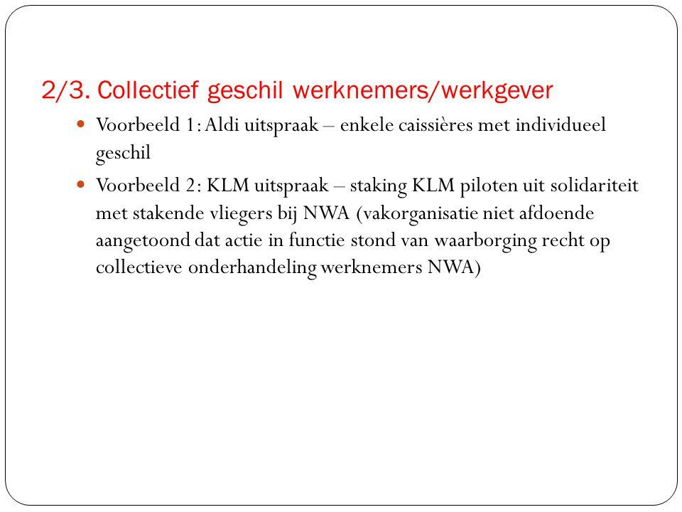 2/3. Collectief geschil werknemers/werkgever
